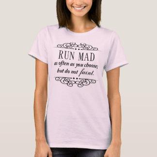 Jane Austen: Kör tokigt Tshirts