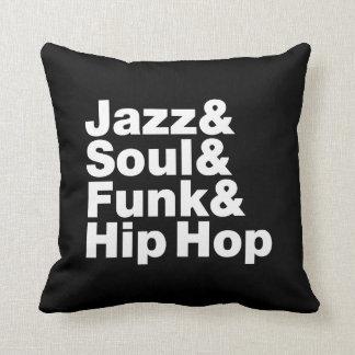 Jazz & Soul & Funk & hip hop Kudde