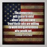 Jefferson citationstecken: Den demokrati ska upphö Affischer