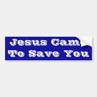 Jesus kom att spara dig bildekal