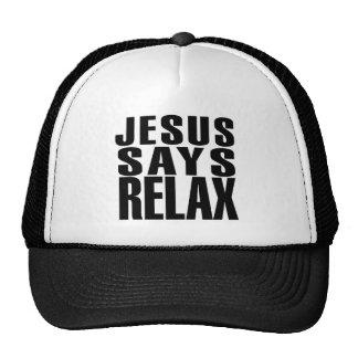 Jesus något att säga kopplar av keps