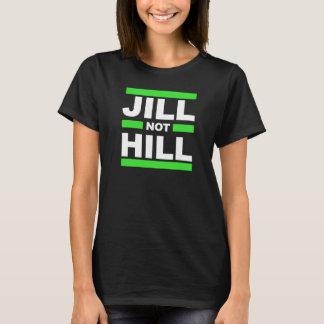 Jill inte backe -- - Jill Stein 2016 - Tee Shirts