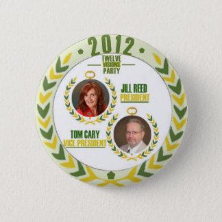 Jill vass/Tom Cary för president/Veep i 2012 Standard Knapp Rund 5.7 Cm
