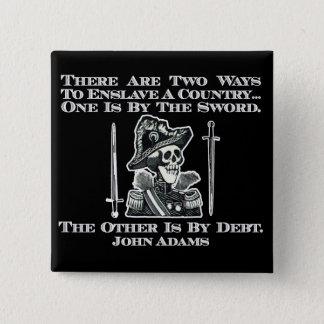 John Adams på svärd och skuld Standard Kanpp Fyrkantig 5.1 Cm