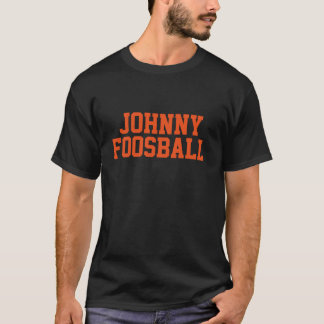 Johnny Foosball Tee Shirt