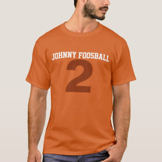 Johnny Foosball Tee Shirts