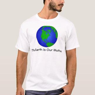 Jorden är vår morutslagsplatsskjorta t-shirt
