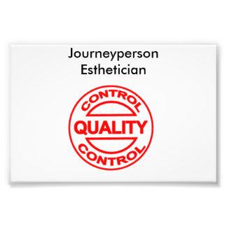 Journeyperson Estheticianaffisch Fototryck
