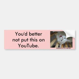 jupey1 bör du inte sätta denna på YouTube.,… Bildekal