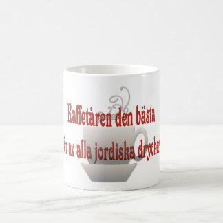 Kaffe är den bäst allra jordiska drycksverigen vit mugg