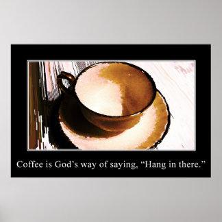 Kaffe är guden långt av ordstävet hängning i där affischer