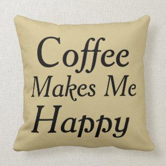 Kaffe gör mig lyckligkrämfärg kudde