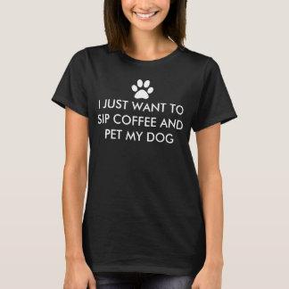 Kaffe och min hundslogan tröja