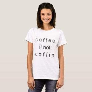 Kaffe om inte kistaT-tröja Tröjor
