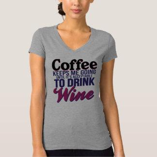 Kaffe, tills det är godtagbart att dricka vin t-shirts