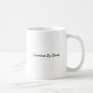 """Kaffemugg med """"Cherokee vid blod """","""