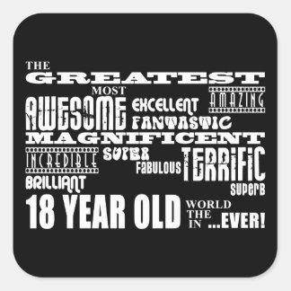 Kall årig födelsedagsfeststörsta 18 för roligt fyrkantigt klistermärke