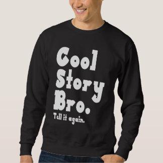 Kall berättelse Bro. Berätta den igen. (ckbb) Långärmad Tröja