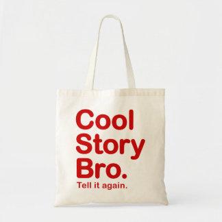 Kall berättelse Bro. Berätta den igen.  Hänga lös Budget Tygkasse