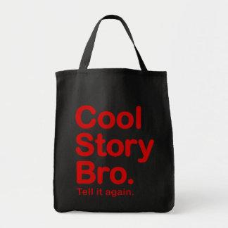 Kall berättelse Bro. Berätta den igen.  Hänga lös Tygkasse
