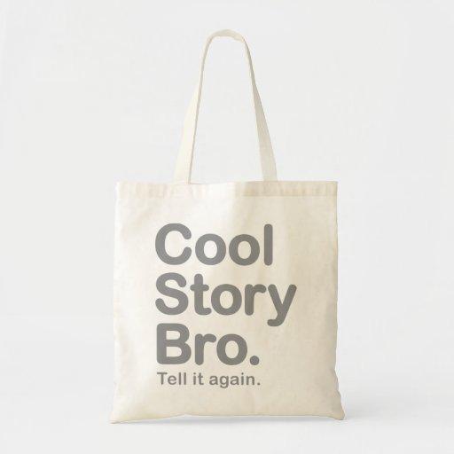 Kall berättelse Bro. Berätta den igen.  Hänga lös Tygkassar
