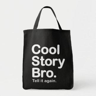 Kall berättelse Bro. Berätta den igen.  Hänga lös Mat Tygkasse