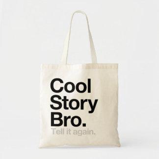 Kall berättelse Bro. Berätta den igen Budget Tygkasse