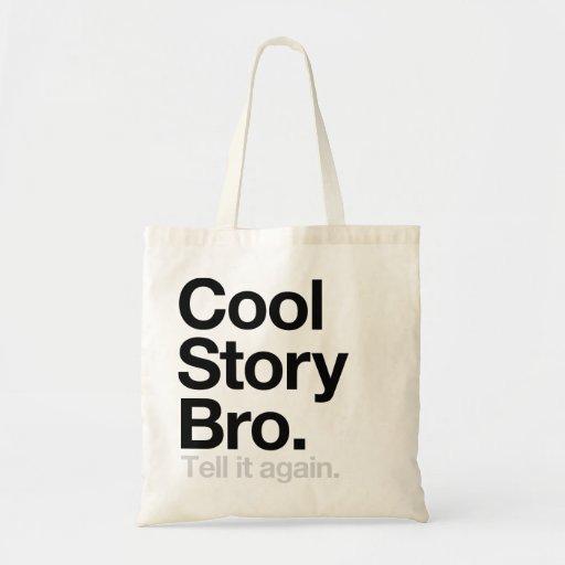 Kall berättelse Bro. Berätta den igen Tote Bag