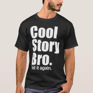 Kall berättelse Bro. Berätta den igen. Mörk T-shirts