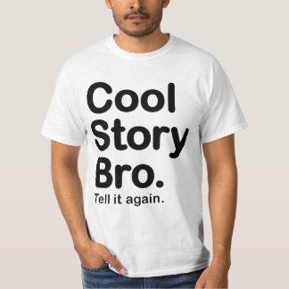Kall berättelse Bro. Berätta den värderar igen T Shirt