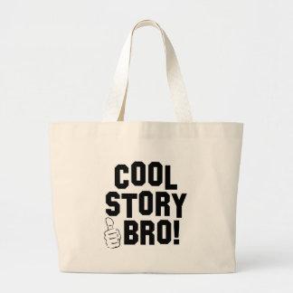 Kall berättelse Bro! med tum upp Jumbo Tygkasse