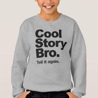 Kall berättelseBro jumper T Shirt