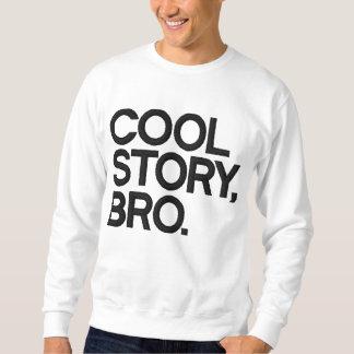 Kall broderad hoodie för berättelse Bro Broderad Sweatshirt