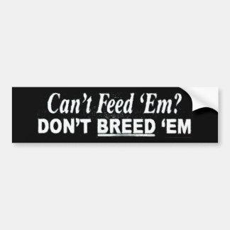 Kan inte mata dem? bildekal