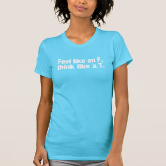 Känselförnimmelsenågot liknande ett F, tänkanågot Tshirts