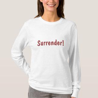 Kapitulation! T-shirt