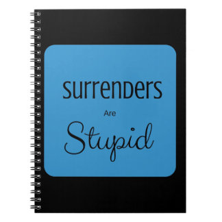 Kapitulationer är dumma anteckningsbok med spiral
