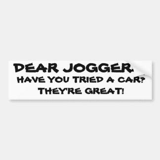 Kära joggare, försök en bil är de underbara bildekal
