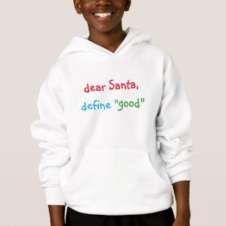 Kära Santa definierar den bra roliga T Shirt