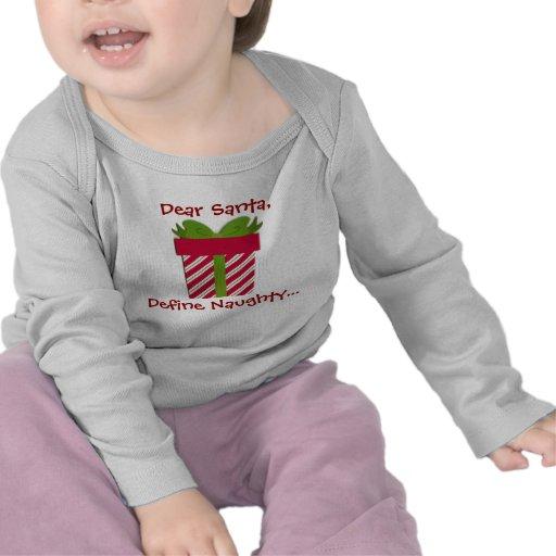 Kära Santa definierar den stygga babyen Long eller Tröjor
