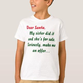 Kära Santa min syster gjorde det Tröja