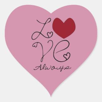 Kärlek alltid - ändra färg hjärtformat klistermärke