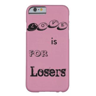 Kärlek är för förlorare barely there iPhone 6 skal