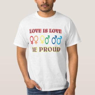 Kärlek är kärlek, är proud. tee shirts
