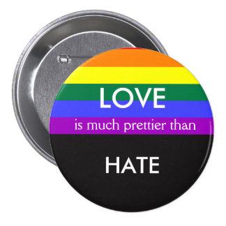 Kärlek är mycket mer nätt hatar därefter gay mellanstor knapp rund 7.6 cm