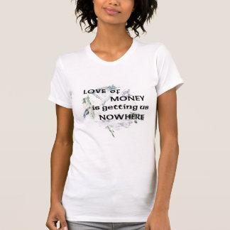 Kärlek av pengart-skjortan t-shirt