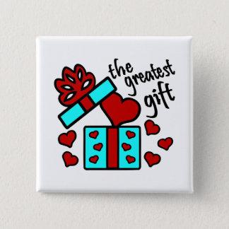 Kärlek den mest underbara gåvan med gåvan boxas standard kanpp fyrkantig 5.1 cm
