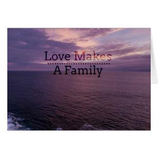 Kärlek gör en familjadoption - fosterhem hälsningskort