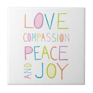 Kärlek medkänsla, fred, glädje kakelplatta