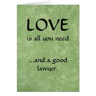 Kärlek och en bra advokat hälsningskort